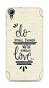 AMEZ do great things with love Back Cover For HTC Desire 828