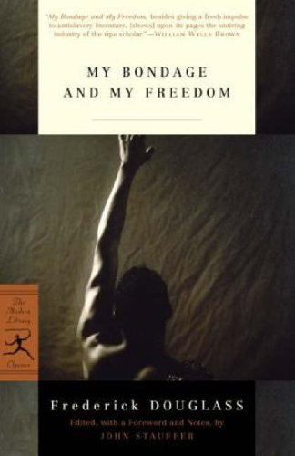 My Bondage and My Freedom (Modern Library Classics)