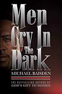 Men Cry In The Dark by MICHAEL BAISDEN ebook deal