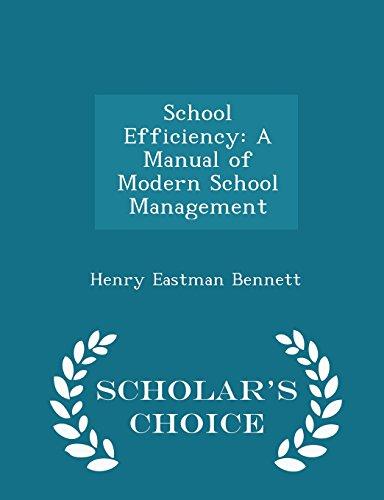 School Efficiency: A Manual of Modern School Management - Scholar's Choice Edition