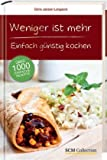 img - for Weniger ist mehr book / textbook / text book