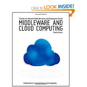 Middleware and Cloud Computing: Oracle on Amazon Web Services (AWS), Rackspace Cloud and Rightscale: 1