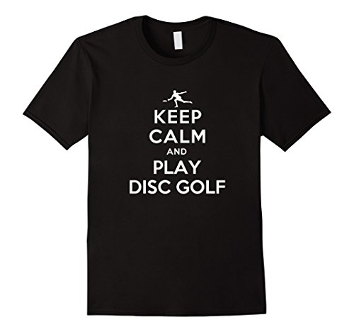 Keep calm and play disc golf t shirt male 2xl black for Meadowood mall custom t shirts