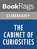 The Cabinet of Curiosities by Douglas Preston | Summary & Study Guide