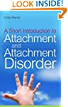 A Short Introduction to Attachment an...