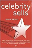 img - for Celebrity Sells (Paperback)--by Hamish Pringle [2004 Edition] book / textbook / text book