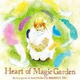 コンピレーションアルバム「Heart of Magic Garden」