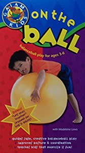 Gaiam Kids: On the Ball (balanceball play for ages 3-6)