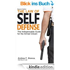 The Law of Self Defense (English Edition)