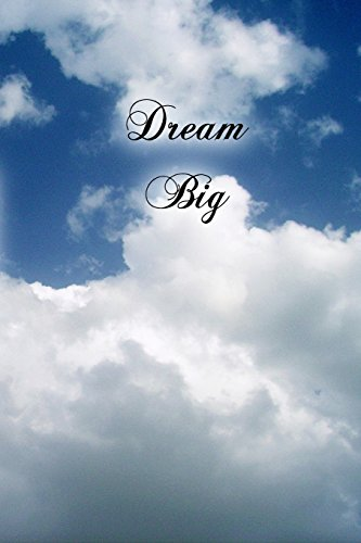 Dream Big (Journal): A 6 x 9 Lined Diary (Diary, Notebook)