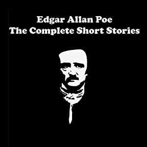 Edgar Allan Poe - The Complete Short Stories Audiobook