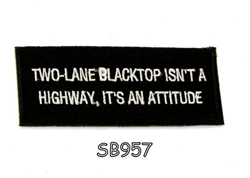 two-lane-blacktop-isnt-a-highway-its-an-attitude-iron-on-small-badge-patch-biker-vest