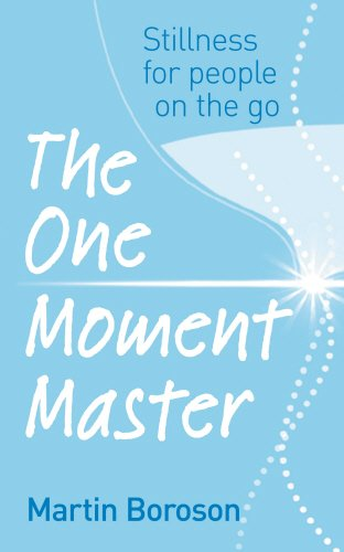 The One Moment Master: Stillness for people on the go