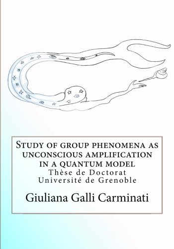 study-of-group-phenomena-as-unconscious-amplification-in-a-quantum-model