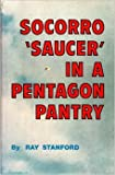 """Socorro """"Saucer"""" in a Pentagon Pantry"""