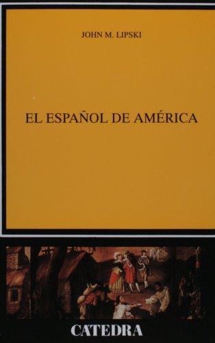El espanol de America (LINGUISTICA) (Linguistica /...