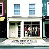 MUMFORD & SONS MUMFORD & SONS - SIGH NO MORE