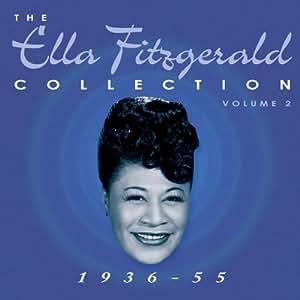 The Ella Fitzgerald Collection Vol.2 1936-55
