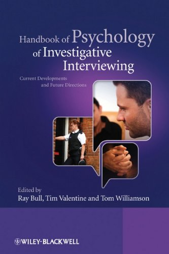 Handbook of Psychology of Investigative Interviewing: Current Developments and Future Directions