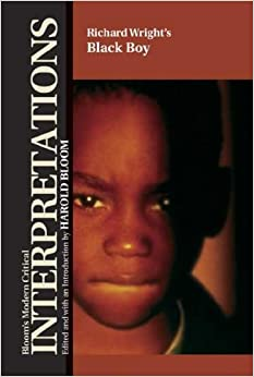 a review of richard wrights book black boy The autobiography black boy, by richard wright, is a tale of hope and determination it catalogues wright's life growing up as an african-american in jim crow south, depicting the economic and social struggles that were stereotypical for african.