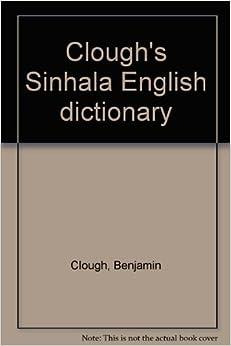 Clough's Sinhala English dictionary: Benjamin Clough