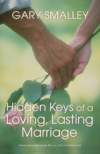 Hidden Keys of a Loving, Lasting Marriage