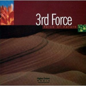 Third Force - Force Of Nature By 3rd Force - Zortam Music