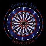 Lovechild by Curved Air (2000-09-04)