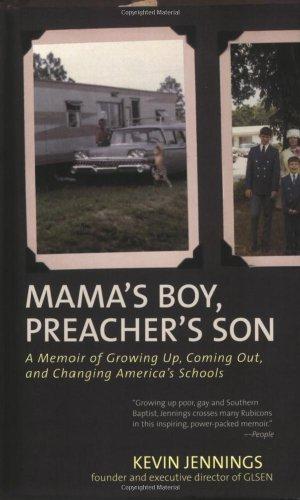 Mama's Boy, Preacher's Son: A Memoir of Growing Up,...