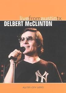Delbert McClinton: Live From Austin TX