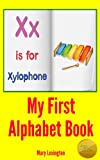My First Alphabet Book 2 : For Children in Preschool & Kindergarten (A Childrens Picture Book)