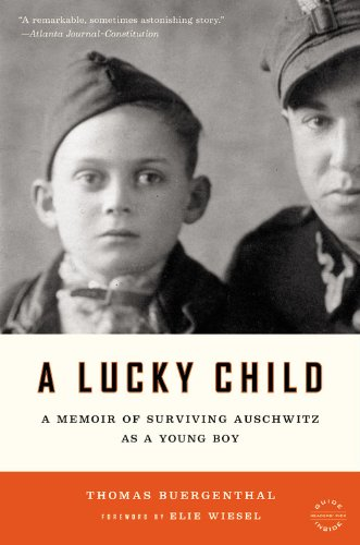 A Lucky Child  A Memoir of Surviving Auschwitz as a Young Boy