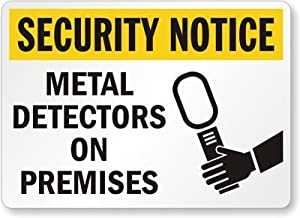 """Security Notice: Metal Detectors On Premises (with Graphic), Plastic Sign, 14"""" x 10"""""""