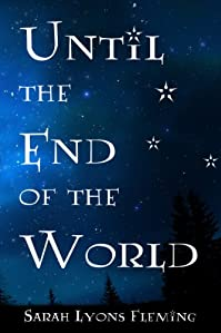 Until The End Of The World by Sarah Lyons Fleming ebook deal