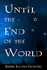Until the End of the World (Until the End of the World, Book 1)