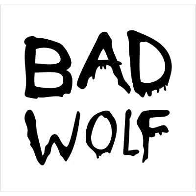 Amazon.com: Doctor Who Bad Wolf Graffiti Vinyl Die Cut Decal Sticker 6