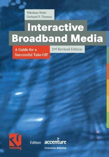 interactive-broadband-media-a-guide-for-a-successful-take-off-xedition-accenture-by-mohr-nikolaus-th