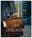 The Litigators by John Grisham [Audiobook, Unabridged] [Audio CD] (Litigators)