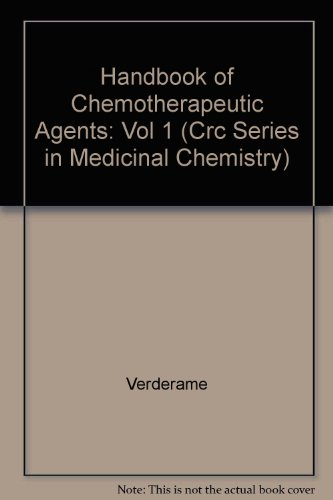 Hdbk Of Medicinal Chemistry: Hdbk Of Chemotherapeutic Agent (Crc Series in Medicinal Chemistry)