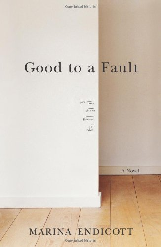 Good To a Fault: A Novel