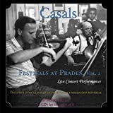 Casals Festival At Prades, Volume 2: Live Concert Performances, 1953-62