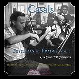 Casals Festivals at Prades, Vol. 2