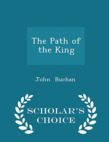 The Path of the King - Scholar's Choice Edition