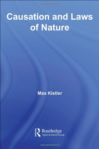 Causation and Laws of Nature (Routledge Studies in Contemporary Philosophy)