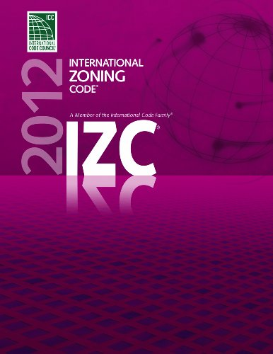 2012 International Zoning Code - ICC (distributed by Cengage Learning) - 3900S12 - ISBN: 1609830601 - ISBN-13: 9781609830601
