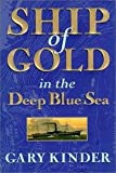 Ship Of Gold In The Deep Blue Sea - Book Club