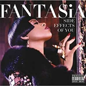 Fantasia fantasia side effects of you deluxe edition cd includes 2