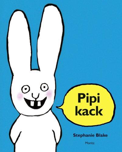 Pipikack: Bilderbuch