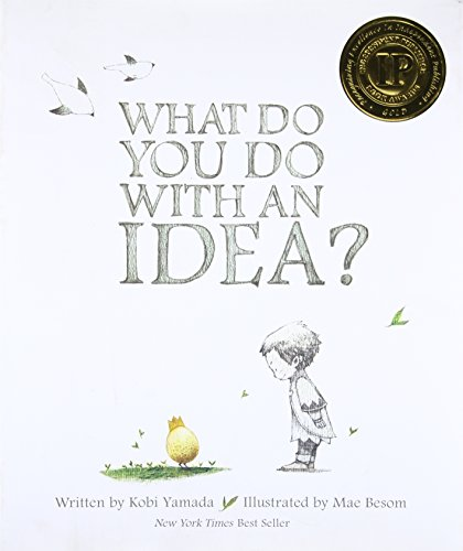 What Do You Do With an Idea?, Kobi Yamada