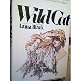 Wild Cat ~ Laura Black